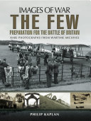 Pdf The Few: Preparation for the Battle of Britain