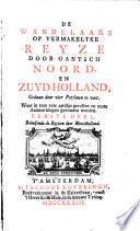 De wandelaars of Vermakelyke reyze door gantsch Noord- en Zuid-Holland