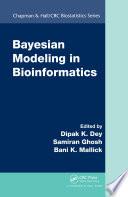 Bayesian Modeling in Bioinformatics