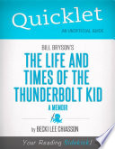 Quicklet on Bill Bryson s The Life and Times of the Thunderbolt Kid   A Memoir  CliffNotes like Summary