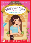 Bad Hair Day (Whatever After #5) Book