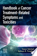 Handbook of Cancer Treatment Related Symptoms and Toxicities E Book Book