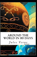 Free Download Around the World in 80 Days Illustrated Book