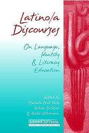 Latino a Discourses