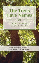 The Trees Have Names