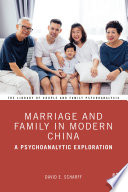 Marriage and Family in Modern China
