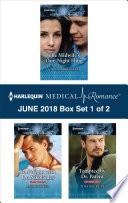 Harlequin Medical Romance June 2018 Box Set 1 Of 2