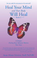 Heal Your Mind and Your Body Will Heal: Book 4
