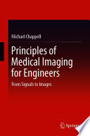 Principles of Medical Imaging for Engineers Book