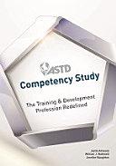 ASTD Competency Study: The Training & Development Profession ...