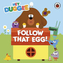 Follow That Egg