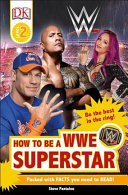 Dk Readers L2 - Wwe How to Be a Superstar