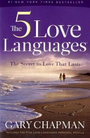 The 5 Love Languages  The Secret to Love That Lasts Book