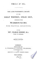 Perils at sea  the late wonderful escape of the Great Western  steam ship  compared with the shipwreck of st  Paul  with practical reflections