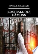 ZUM BALL DES DÄMONS