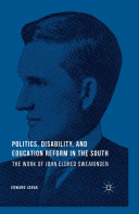 Politics  Disability  and Education Reform in the South