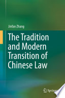 The Tradition and Modern Transition of Chinese Law