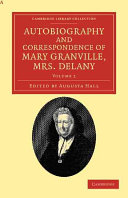 Autobiography and Correspondence of Mary Granville  Mrs Delany