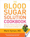 The Blood Sugar Solution Cookbook