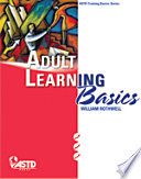 """Adult Learning Basics"" by William J. Rothwell"