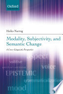 Modality Subjectivity And Semantic Change