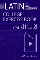 Latin For The New Millennium College Exercise Book Levels 1 and 2