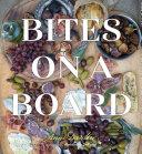 Bites on a Board Pdf/ePub eBook