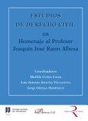 Estudios de Derecho Civil en Homenaje al Profesor Joaquín José Rams Albesa