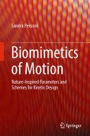 Biomimetics of Motion