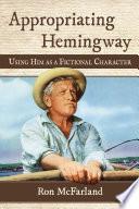 Appropriating Hemingway