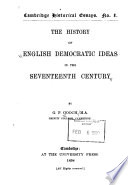 The History Of English Democratic Ideas In The Seventeenth Century PDF