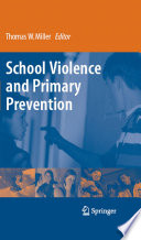 School Violence and Primary Prevention Book