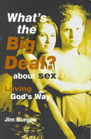 What's the Big Deal? about Sex