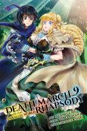 Death March to the Parallel World Rhapsody, Vol. 9 (manga) [Pdf/ePub] eBook