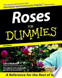 """Roses For Dummies"" by Lance Walheim, The Editors of the National Gardening Association"