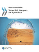 OECD Studies on Water Water Risk Hotspots for Agriculture - Seite 133