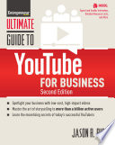 """Ultimate Guide to YouTube for Business"" by The Staff of Entrepreneur Media, Inc., Jason R. Rich"