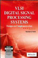 Vlsi Digital Signal Processing Systems Design And Implementation Book PDF