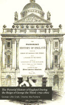 The Pictorial History of England During the Reign of George the Third: 1792-1802