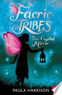 Faerie Tribes  The Crystal Mirror