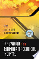 Innovation in the Biopharmaceutical Industry Book PDF