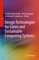 Design Technologies for Green and Sustainable Computing Systems