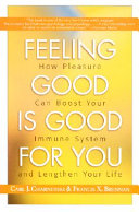 Feeling Good Is Good for You