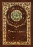 The Twelve Caesars  100 Copy Collector s Edition