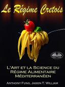 Pdf Le régime cretois - l'art et la science du régime alimentaire méditerranéen Telecharger