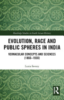 Evolution  Race and Public Spheres in India