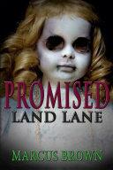 Promised Land Lane