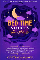 Bedtime Stories For Adults Vagus Nerve Stimulation For Insomnia Book PDF