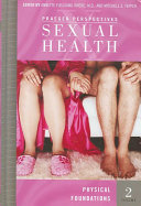 Sexual Health  Physical Foundations Book
