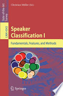 Speaker Classification I  : Fundamentals, Features, and Methods
